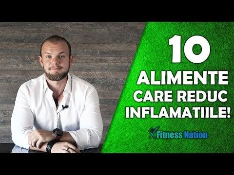 10 ALIMENTE Care Reduc INFLAMATIILE!