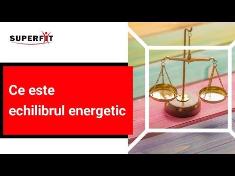 Ce este ECHILIBRUL ENERGETIC